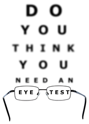 Eye examination chart with all the letters blurred apart from the words eye and test through the glasses on an isolated white background